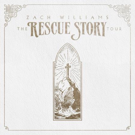 Zach Williams Rescue Story Tour