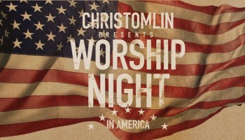 Chris Tomlin's Worship Night In America